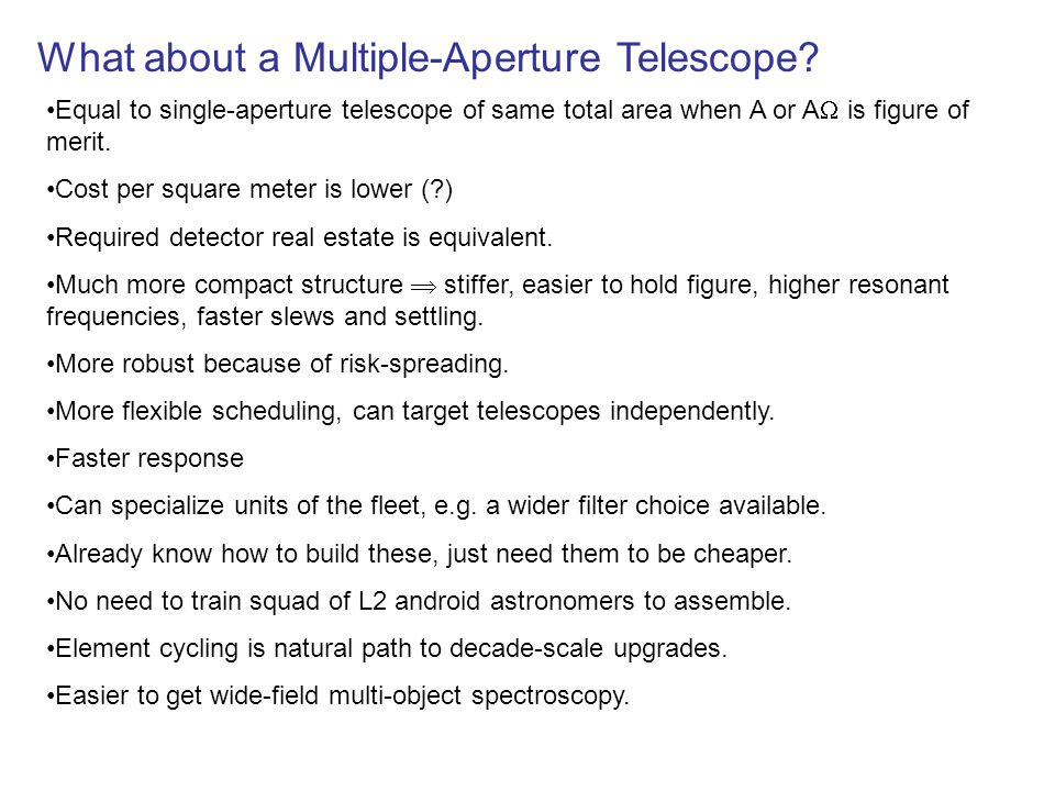 What about a Multiple-Aperture Telescope.