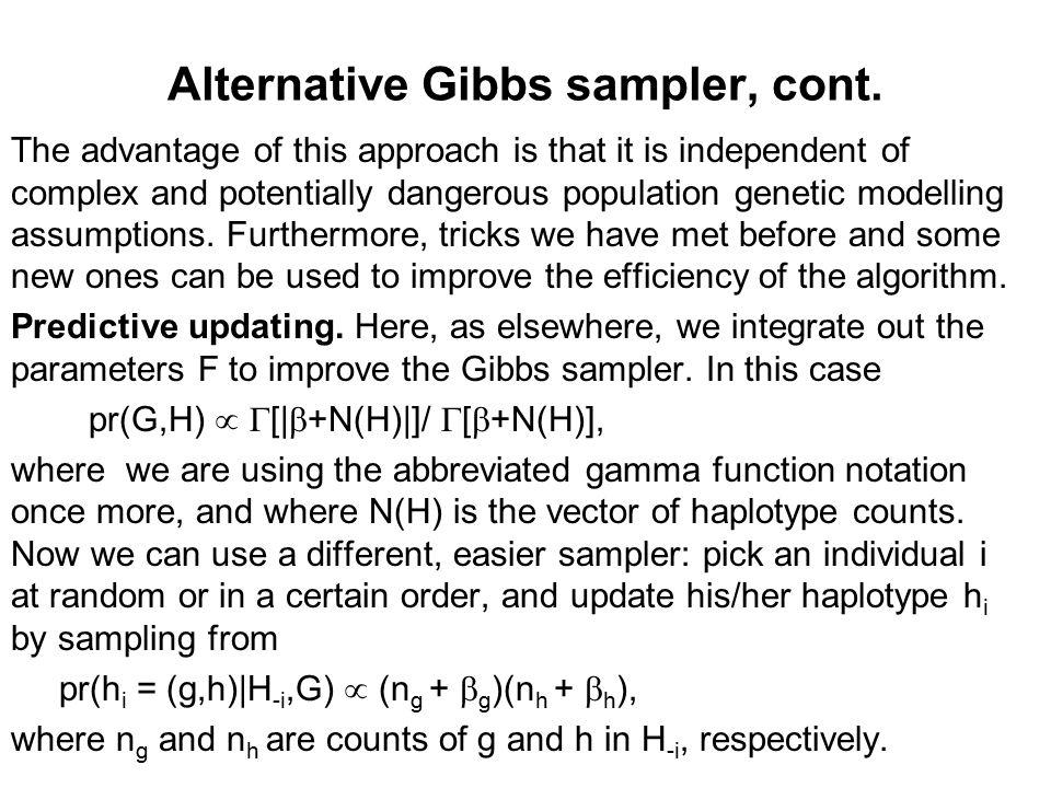 Alternative Gibbs sampler, cont.