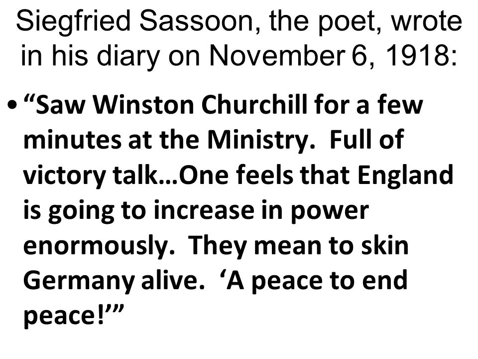 "What does this source tell you about the British public's feelings towards Germany in 1918? Respond to this on your Left Side. ""The Germans, if this g"
