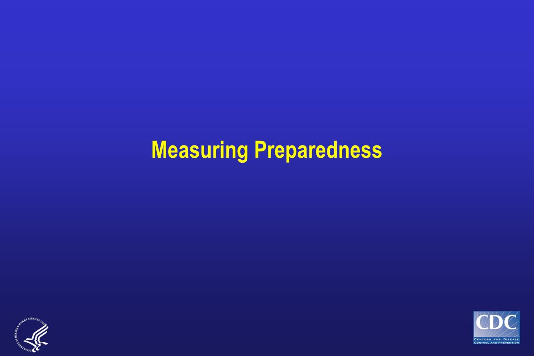 Measuring Preparedness
