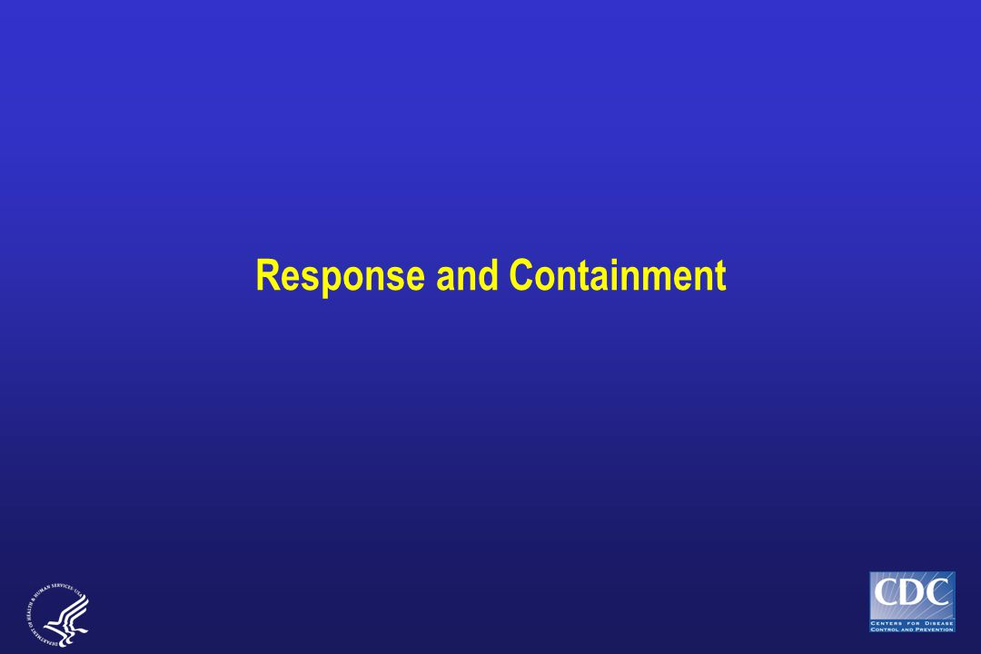 Response and Containment
