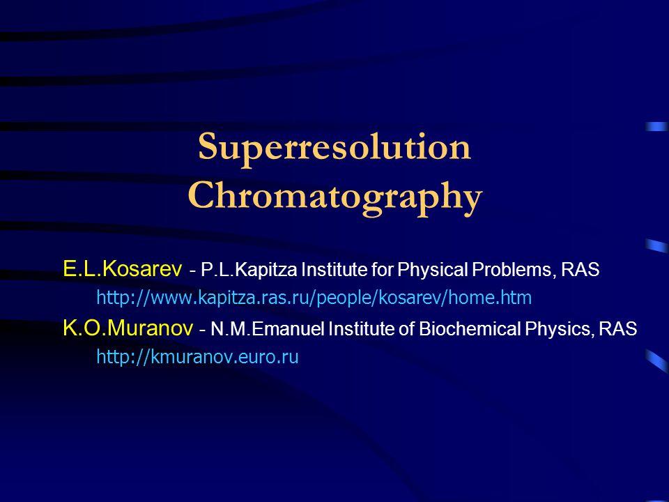 Chromatographic analysis Chromatography:  Adsorption/Partition  Affinity  Ion-exchange  Size-exclusion