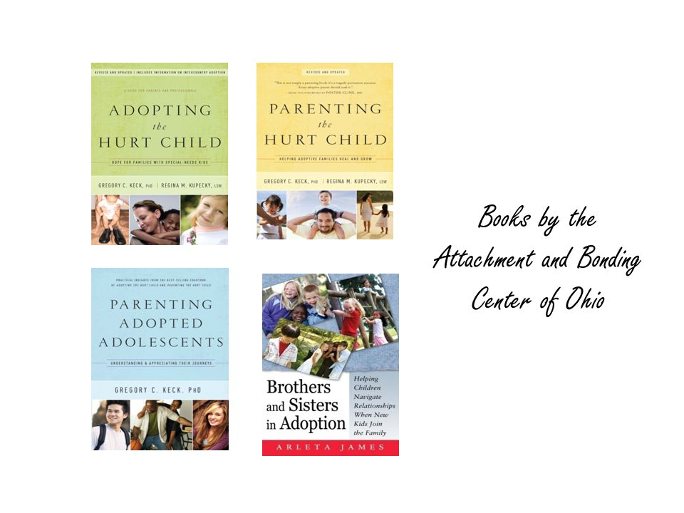 Books by the Attachment and Bonding Center of Ohio