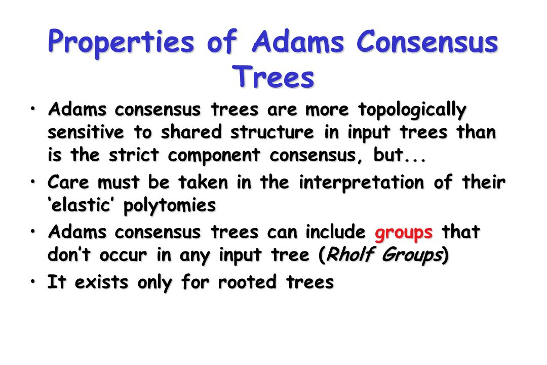 Greatest Agreement Subtrees A B C D E FG TWO INPUT TREES GAS/LCP TREE Taxon G is excluded AGBCDEF A B C D E F A B C DE F G Strict component consensus completely unresolved
