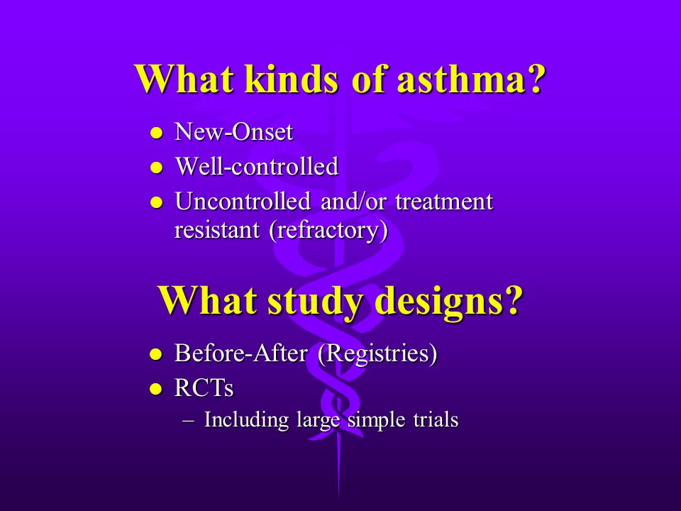 What kinds of asthma.