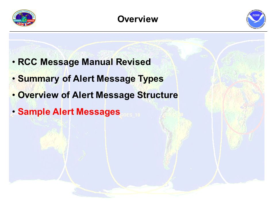 RCC Message Manual Revised Summary of Alert Message Types Overview of Alert Message Structure Sample Alert Messages Overview