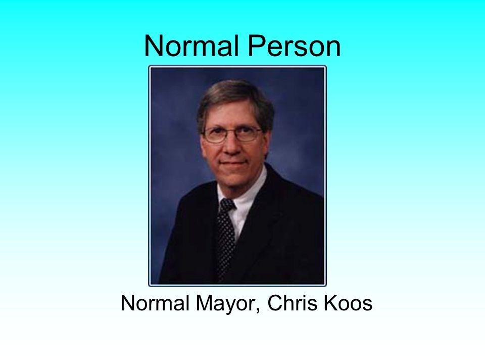Normal Person Normal Mayor, Chris Koos