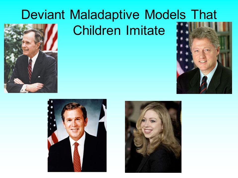 Deviant Maladaptive Models That Children Imitate