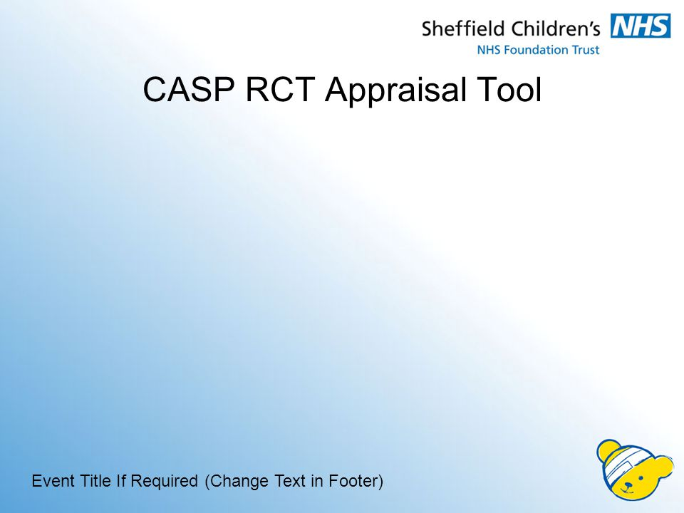 CASP RCT Appraisal Tool Event Title If Required (Change Text in Footer)