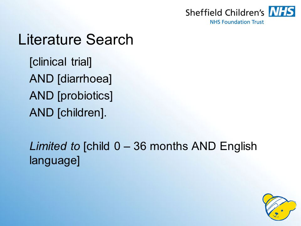Literature Search [clinical trial] AND [diarrhoea] AND [probiotics] AND [children].