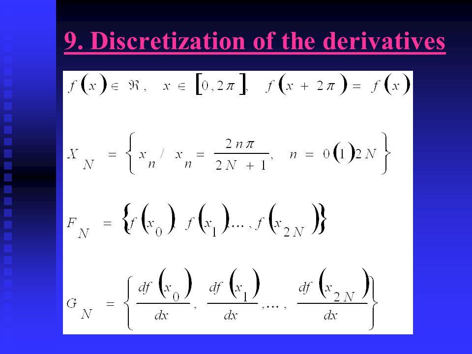 9. Discretization of the derivatives