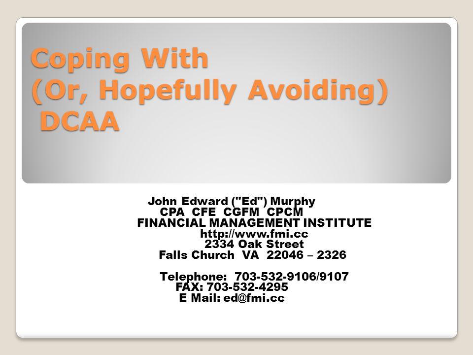 Coping With (Or, Hopefully Avoiding) DCAA John Edward (