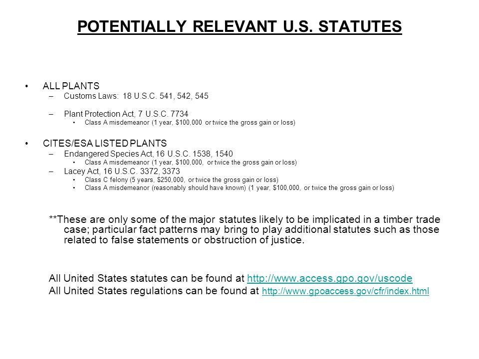 POTENTIALLY RELEVANT U.S. STATUTES ALL PLANTS –Customs Laws: 18 U.S.C.
