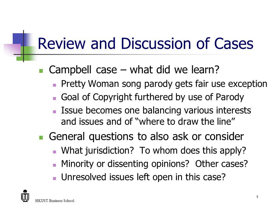HKUST Business School 5 Review and Discussion of Cases Campbell case – what did we learn.