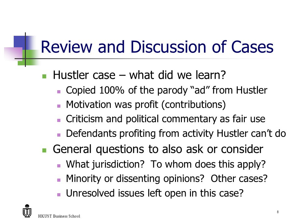 HKUST Business School 8 Review and Discussion of Cases Hustler case – what did we learn.