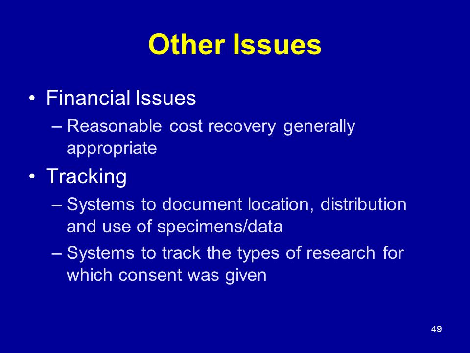 49 Other Issues Financial Issues –Reasonable cost recovery generally appropriate Tracking –Systems to document location, distribution and use of speci