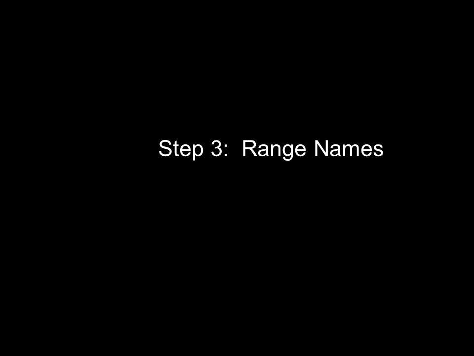 Step 3: Range Names