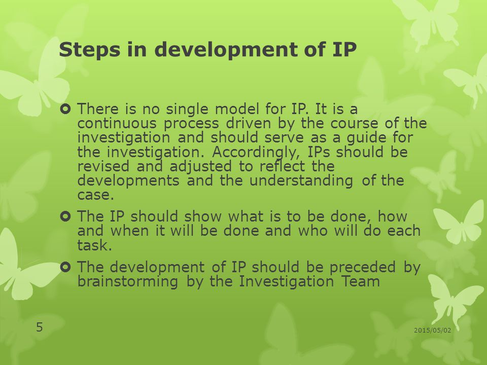 Steps in development of IP  There is no single model for IP.
