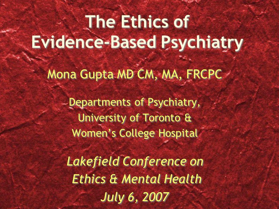 Does EBM apply to psychiatry.