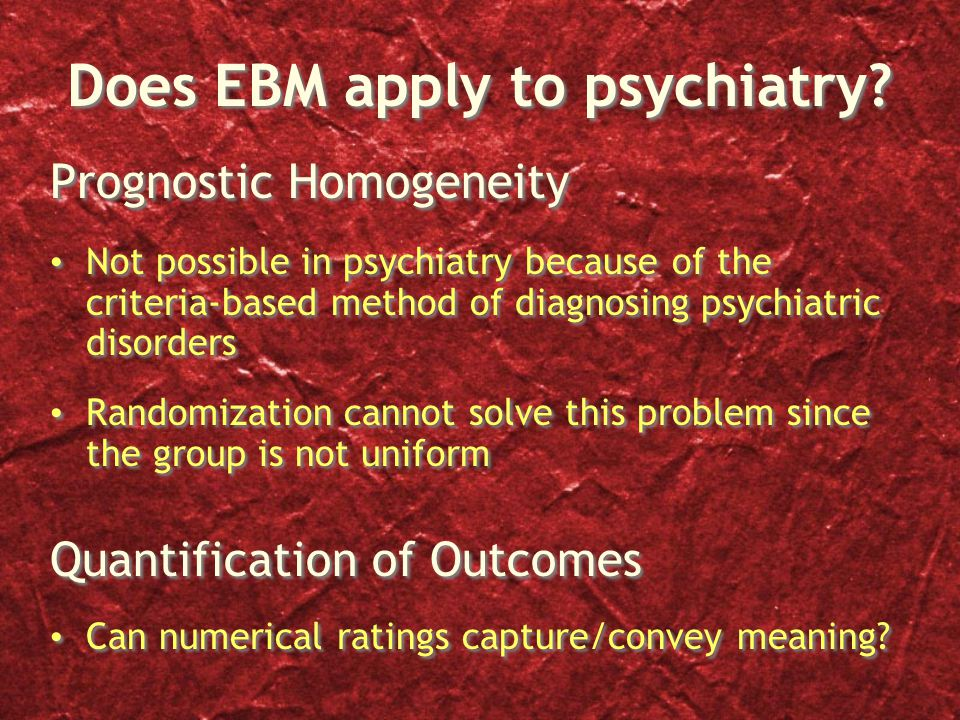 Does EBM apply to psychiatry.