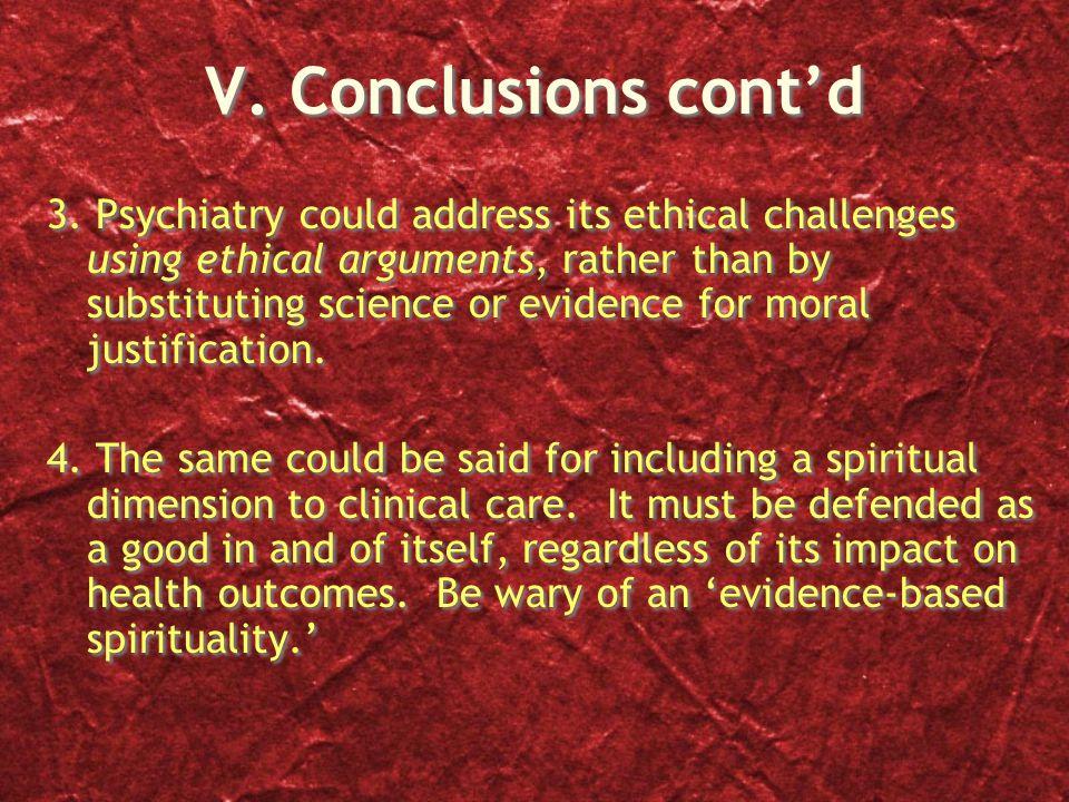 V. Conclusions cont'd 3.