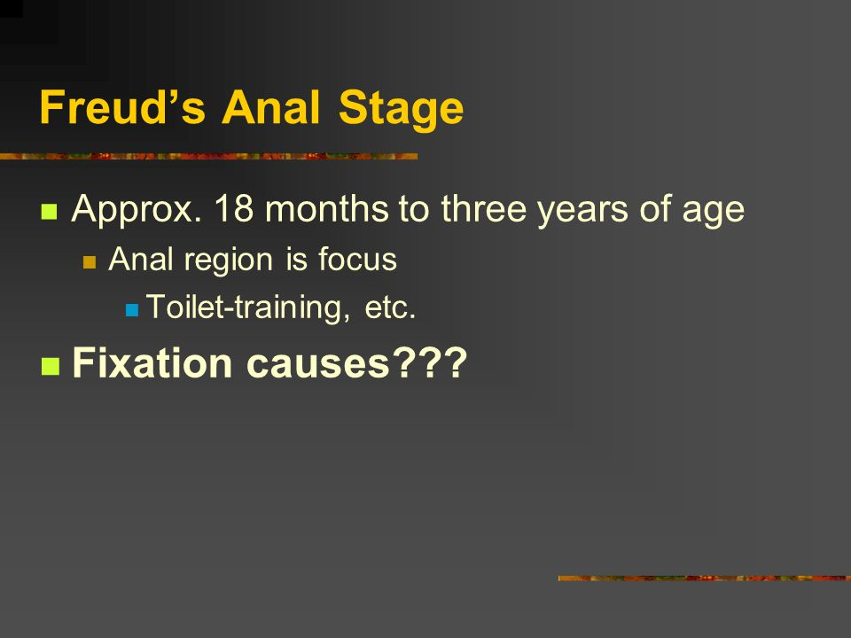 Freud's Anal Stage Approx.
