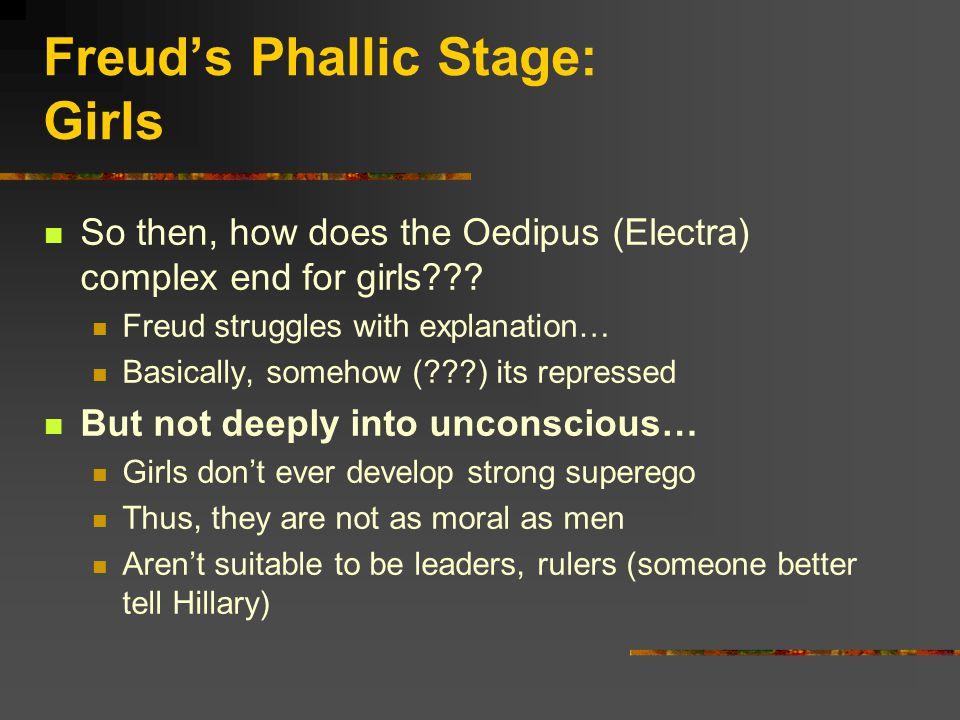 Freud's Phallic Stage: Girls So then, how does the Oedipus (Electra) complex end for girls .