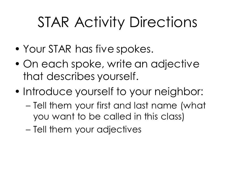 STAR Activity Directions Your STAR has five spokes.
