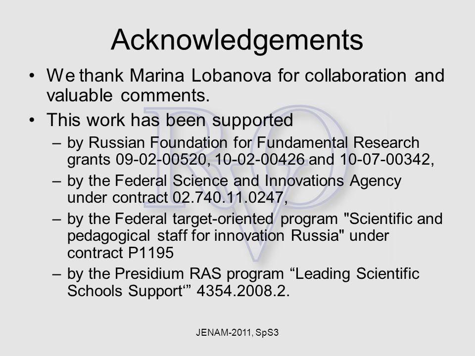 JENAM-2011, SpS3 Acknowledgements We thank Marina Lobanova for collaboration and valuable comments.