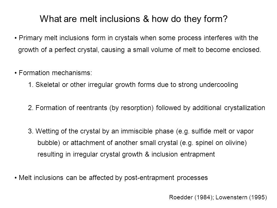 What are melt inclusions & how do they form.
