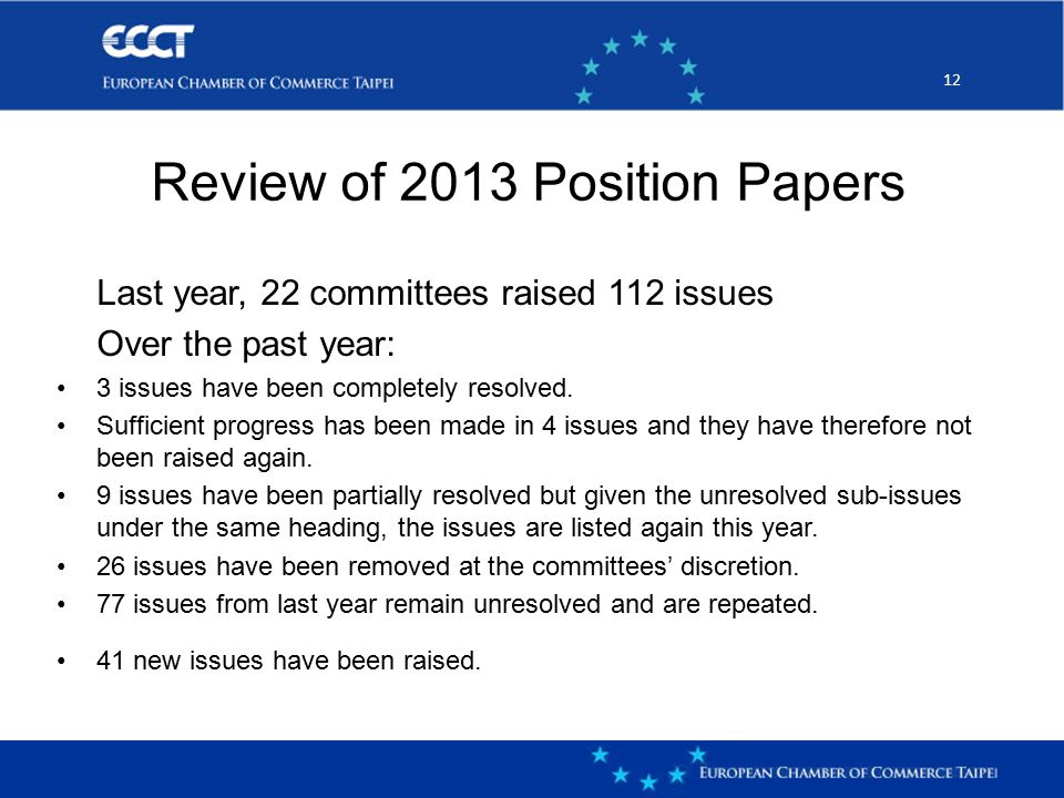 12 Last year, 22 committees raised 112 issues Over the past year: 3 issues have been completely resolved.
