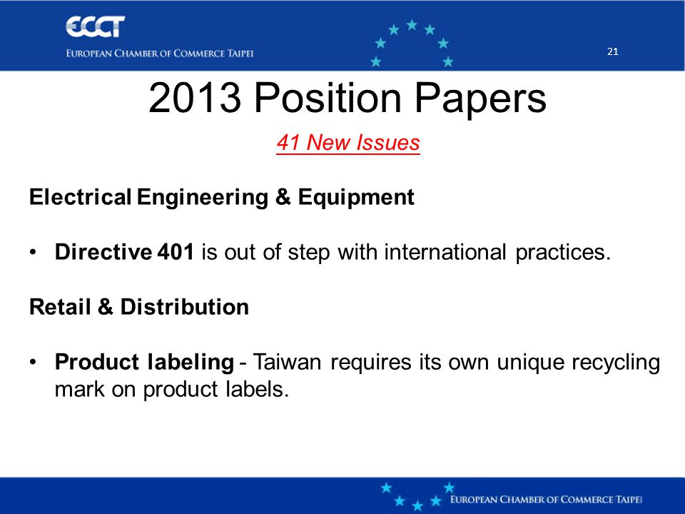 21 2013 Position Papers 41 New Issues Electrical Engineering & Equipment Directive 401 is out of step with international practices.