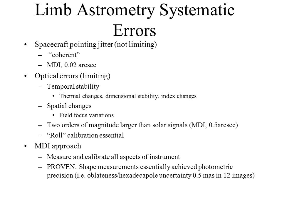 Limb astrometry from Space dr Angle of arrival fluctuations define dr dI Photometric gain uncertainty (flatfielding) defines dr In practice limb isn't