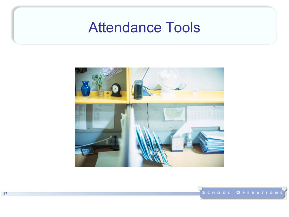 13 Attendance Tools