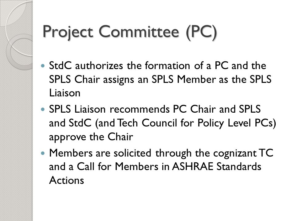 Continuous Maintenance SSPC shall take documented consensus action on each proposed change (continuous maintenance proposal) within 13 months of receipt by the MOS.