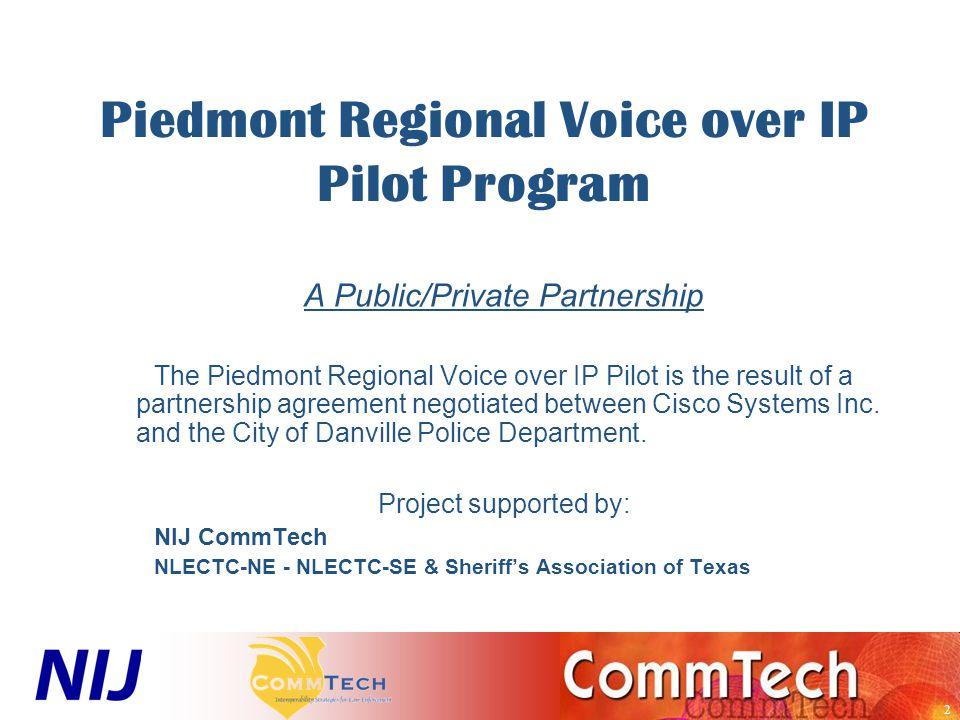 3 Piedmont Regional Voice over IP Pilot Program Partners