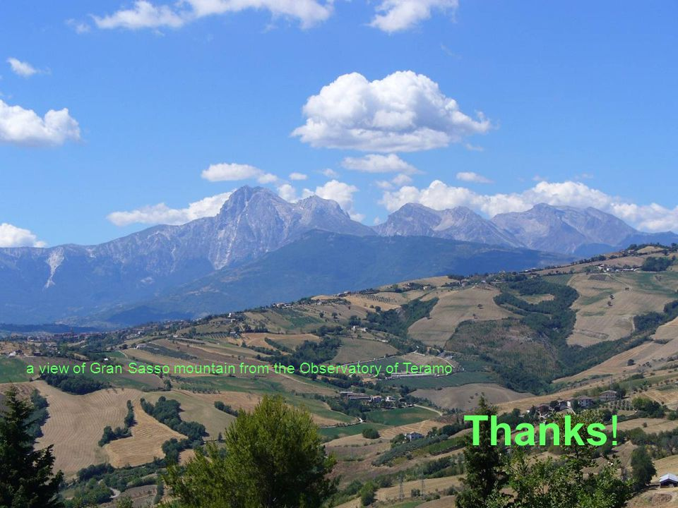 Thanks! a view of Gran Sasso mountain from the Observatory of Teramo