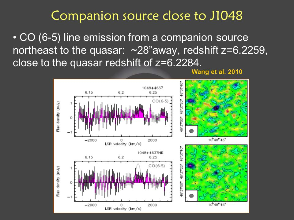 Companion source close to J1048 CO (6-5) line emission from a companion source northeast to the quasar: ~28 away, redshift z=6.2259, close to the quasar redshift of z=6.2284.