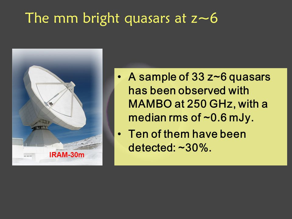 A sample of 33 z~6 quasars has been observed with MAMBO at 250 GHz, with a median rms of ~0.6 mJy.