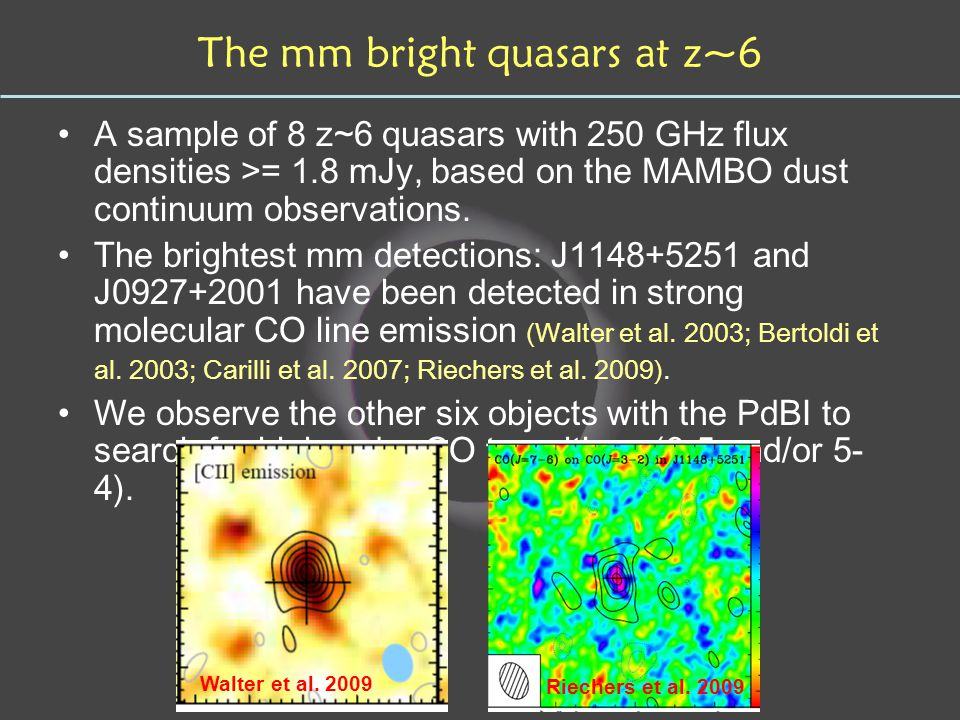 The mm bright quasars at z~6 A sample of 8 z~6 quasars with 250 GHz flux densities >= 1.8 mJy, based on the MAMBO dust continuum observations.