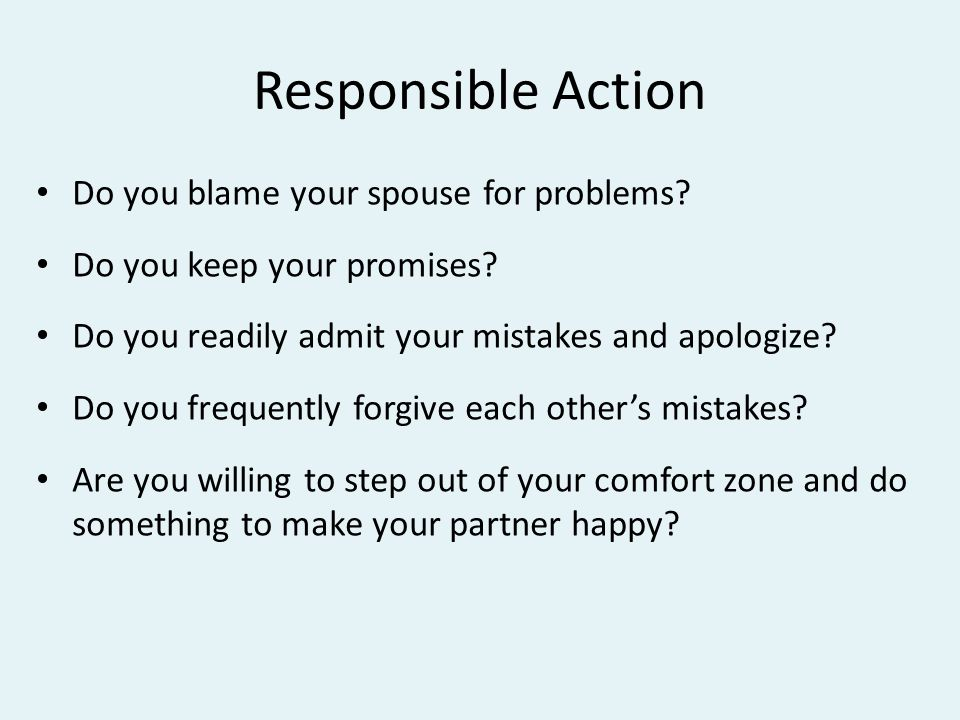 Responsible Action Do you blame your spouse for problems.