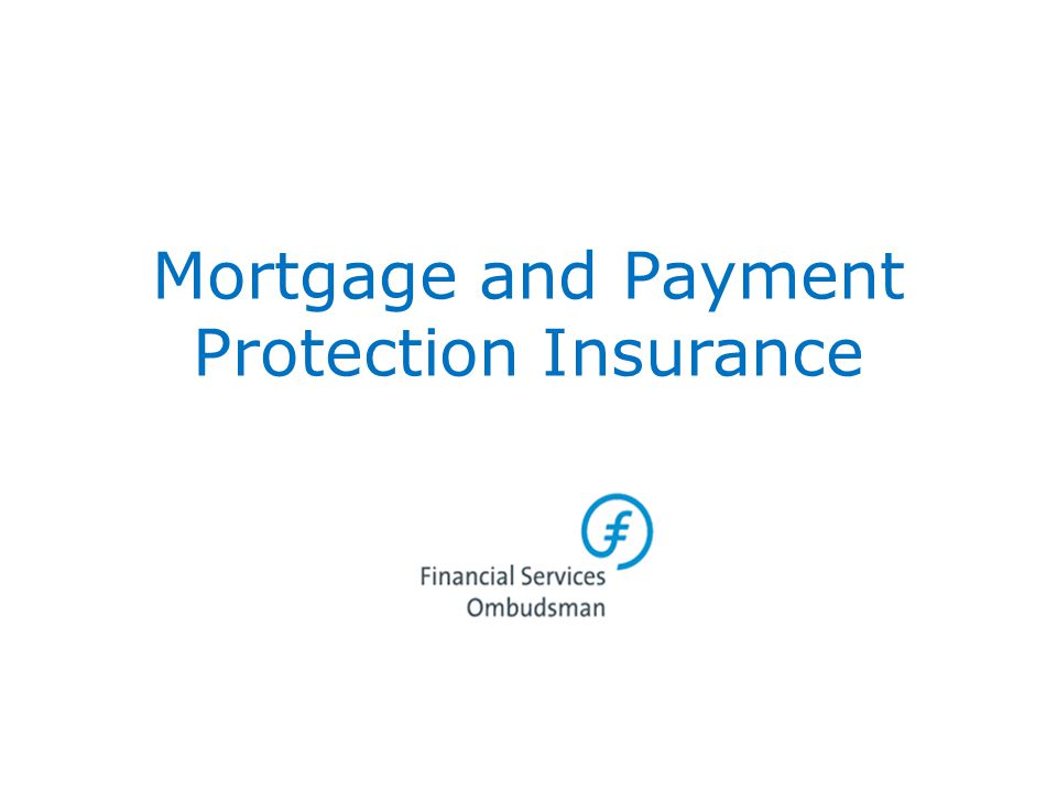 Mortgage and Payment Protection Insurance