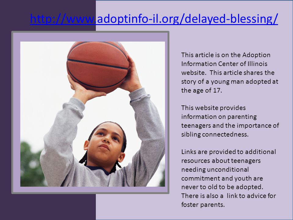 http://www.adoptinfo-il.org/delayed-blessing/ This article is on the Adoption Information Center of Illinois website.
