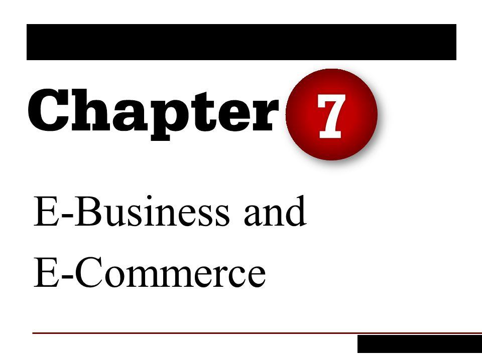 E-Business and E-Commerce 7