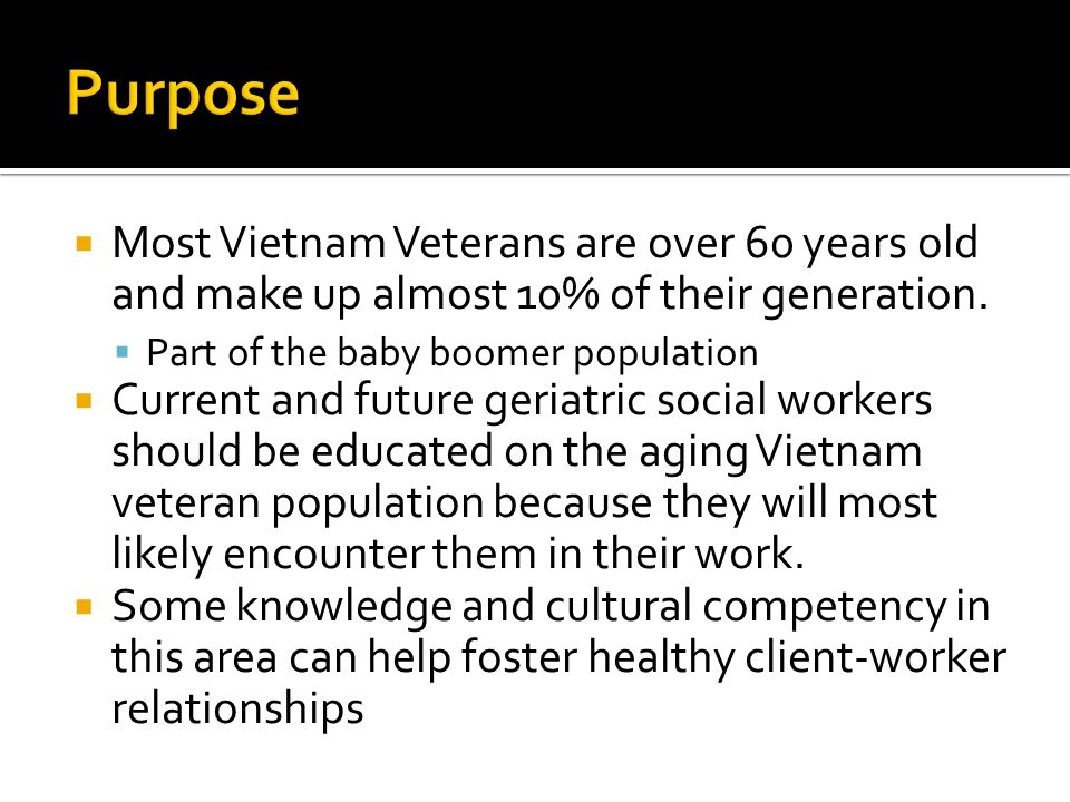  Whenever we learn about cultural competency, we should have cultural humility  The purpose of this is not to foster any existing stereotypes about Vietnam veterans  This presentation does not represent the official opinions of the VA or Vet Center