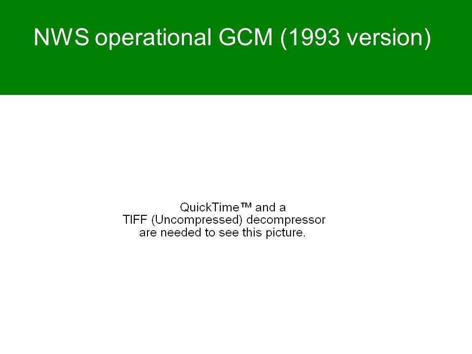 NWS operational GCM (1993 version)