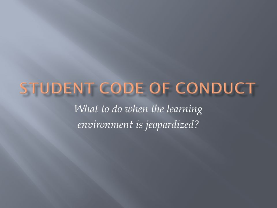 What to do when the learning environment is jeopardized
