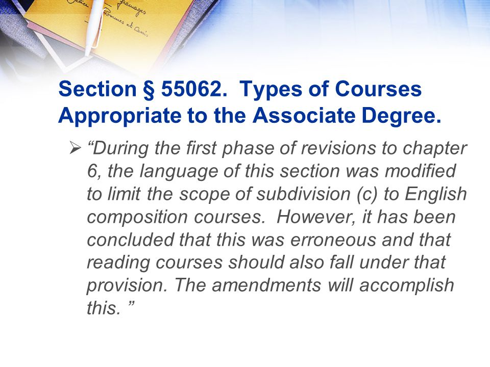 Section § 55062. Types of Courses Appropriate to the Associate Degree.