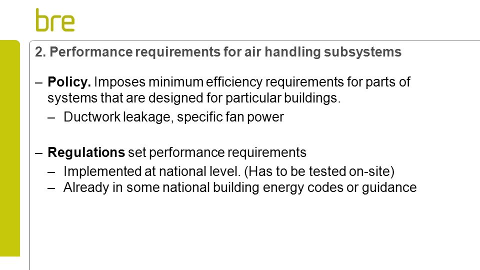 2. Performance requirements for air handling subsystems –Policy.