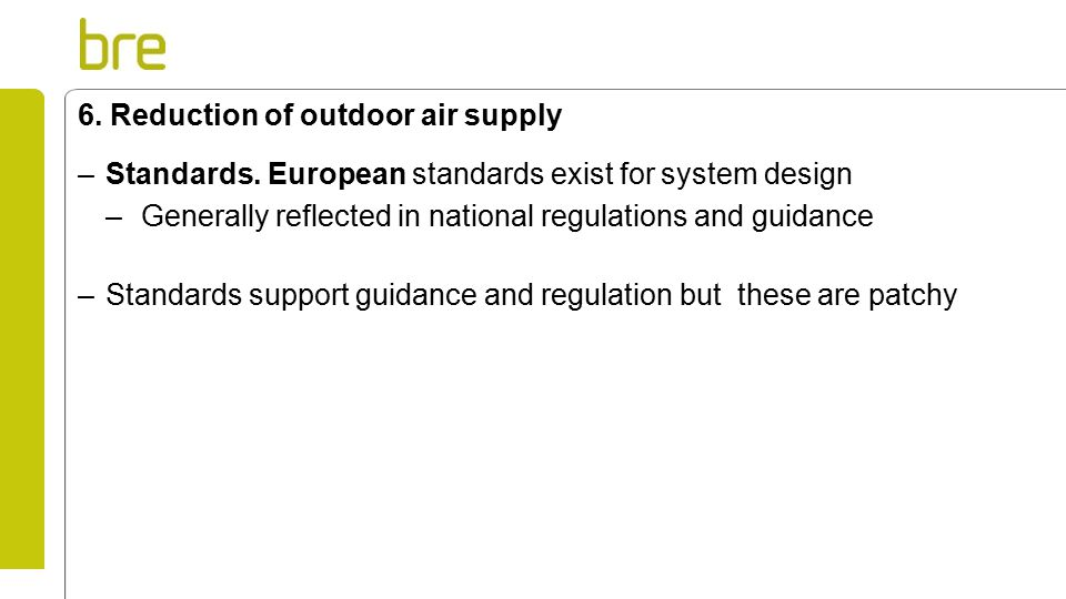 6. Reduction of outdoor air supply –Standards.